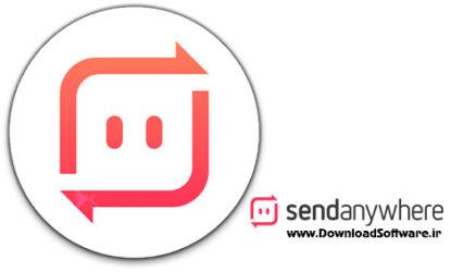 دانلود Send Anywhere Win/Mac/Android – اشتراک گذاری فایل برای اندروید + کامپیوتر