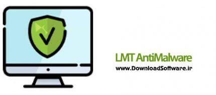 دانلود LMT AntiMalware x64 – برنامه شناسایی و حذف بدافزارها در ویندوز