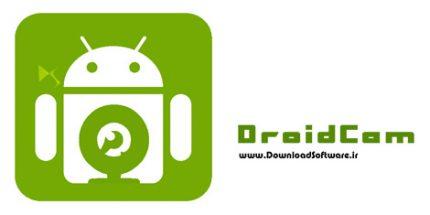 دانلود DroidCam Client + Wireless Webcam – تبدیل گوشی اندروید به دوربین وبکم