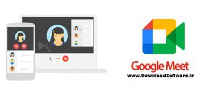 دانلود گوگل میت برای ویندوز و اندروید و آی او اس