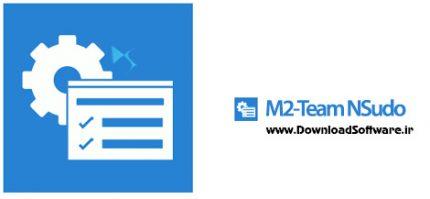 دانلود M2-Team NSudo – اجرای برنامهها با دسترسی ادمین در ویندوز