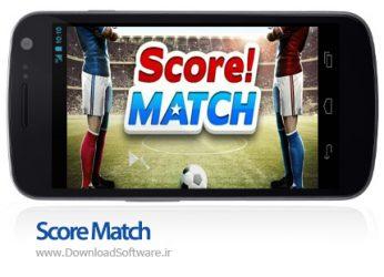دانلود بازی Score! Match Full – مسابقات آنلاین فوتبال برای اندروید